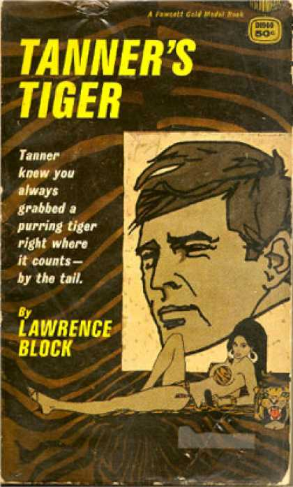 Gold Medal Books - Tanner's Tiger - Lawrence Block
