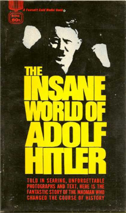 Gold Medal Books - Explaining Hitler the Search for the Ori