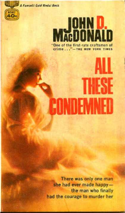 Gold Medal Books - All These Condemned