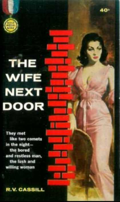 Gold Medal Books - The Wife Next Door - R.V. Cassill