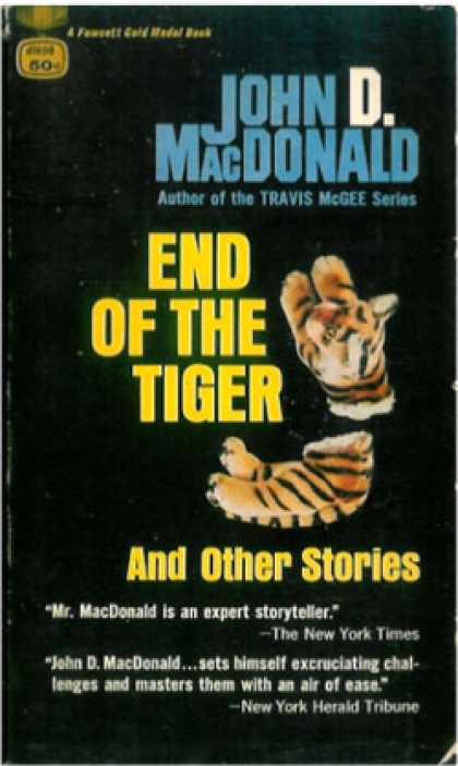 Gold Medal Books - End of the Tiger & Other Stories - John D. Macdonald