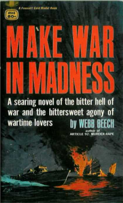 Gold Medal Books - Make War In Madness