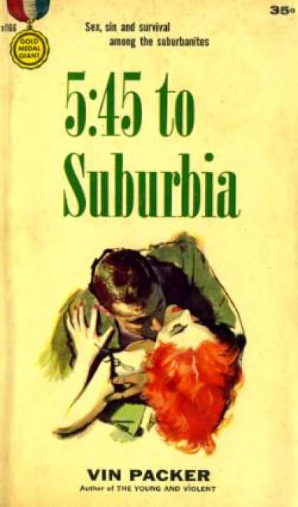 Gold Medal Books - 5 :45 To Suburbia
