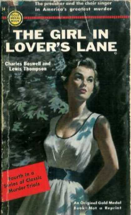 Gold Medal Books - The Girl In Lover's Lane - Charles and Lewis Thompson Boswell