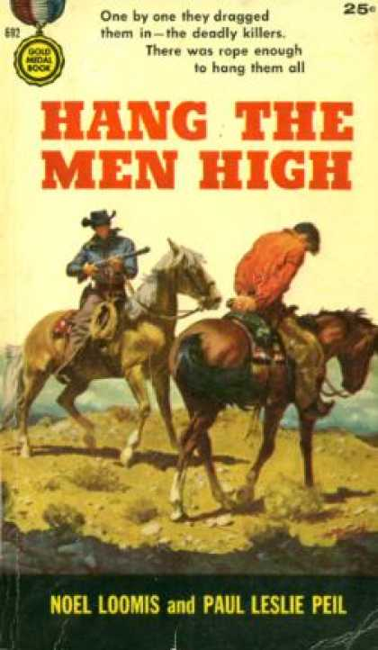 Gold Medal Books - Hang the Men High - Noel and Peil, Paul Leslie Loomis