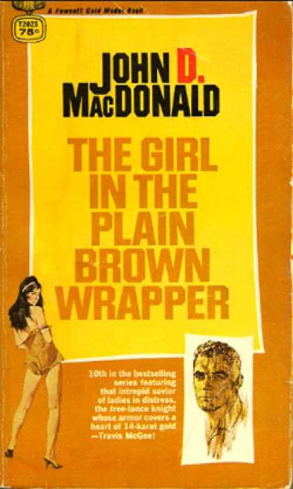 Gold Medal Books - The Girl In the Plain Brown Wrapper - John D. Macdonald