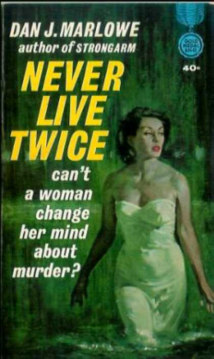 Gold Medal Books - Never Live Twice