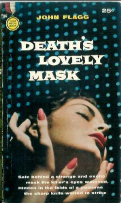 Gold Medal Books - Death's Lovely Mask - John Flagg