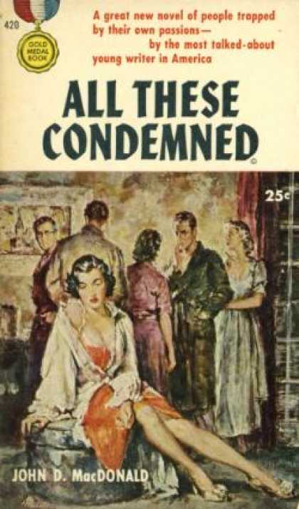 Gold Medal Books - All These Condemned - John D. Macdonald