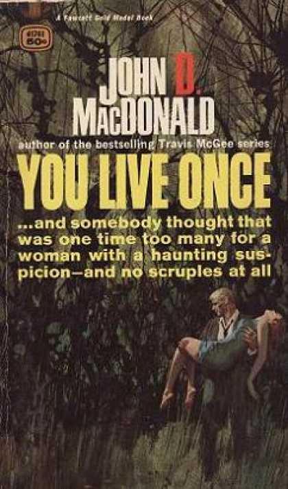 Gold Medal Books - You Live Once - John D. Macdonald