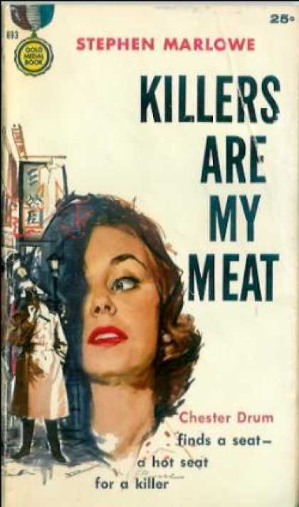 Gold Medal Books - Killers Are My Meat - Stephen Marlowe