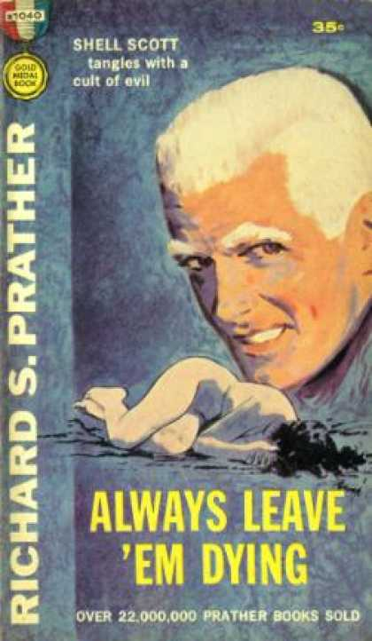 Gold Medal Books - Always Leave 'em Dying - Richard S. Prather