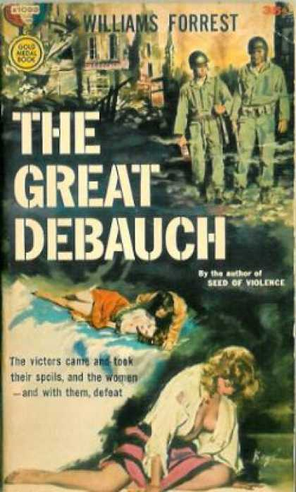 Gold Medal Books - The Great Debauch - Williams Forrest