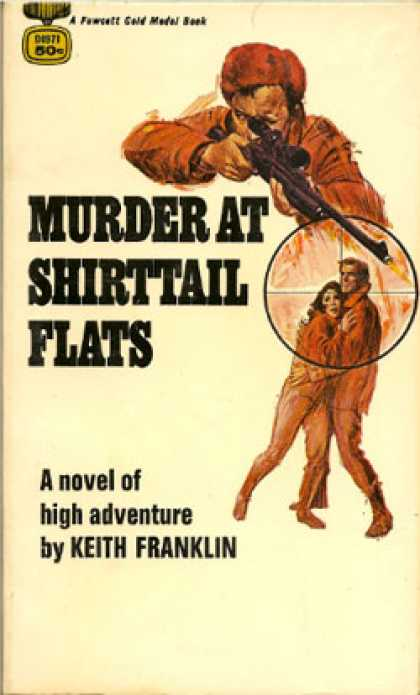 Gold Medal Books - Murder at Shirttail Flats - Keith Franklin