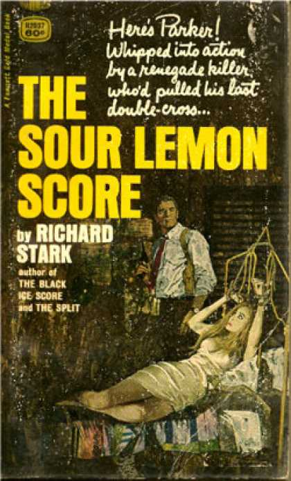 Gold Medal Books - The Sour Lemon Score: a Parker Mystery - Richard Stark