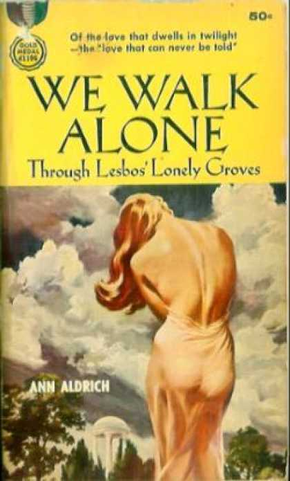 Gold Medal Books - We Walk Alone Through Lesbos' Lonely Groves - Ann Aldrich