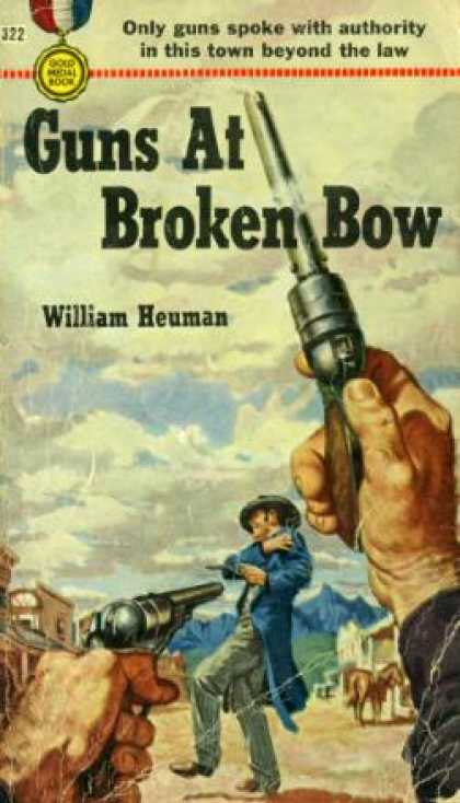 Gold Medal Books - Guns at Broken Bow - William Heuman
