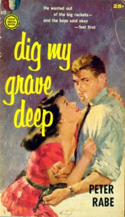 Gold Medal Books - Dig My Grave Deep