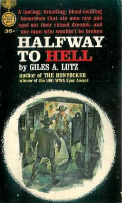 Gold Medal Books - Halfway To Hell - Giles A. Lutz