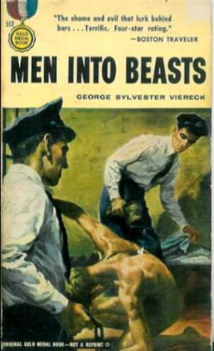 Gold Medal Books - Men Into Beasts - George Sylvester Viereck