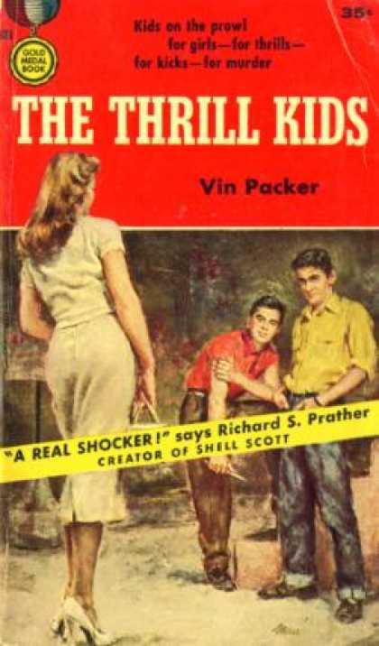 Gold Medal Books - The Thrill Kids - Vin Packer