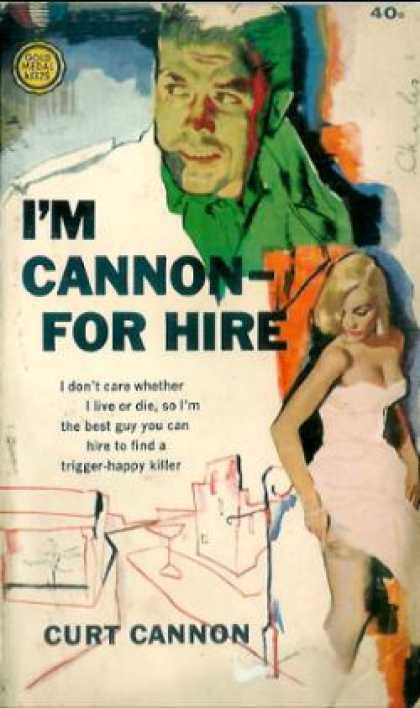 Gold Medal Books - I'm Cannon-: For Hire