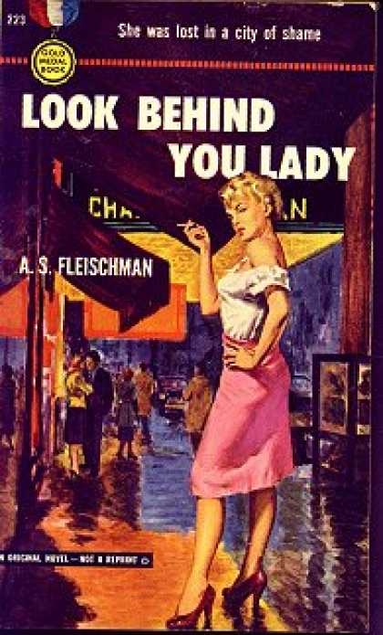 Gold Medal Books - Look Behind You Lady: A Gold Medal Original - A.s. Fleischman