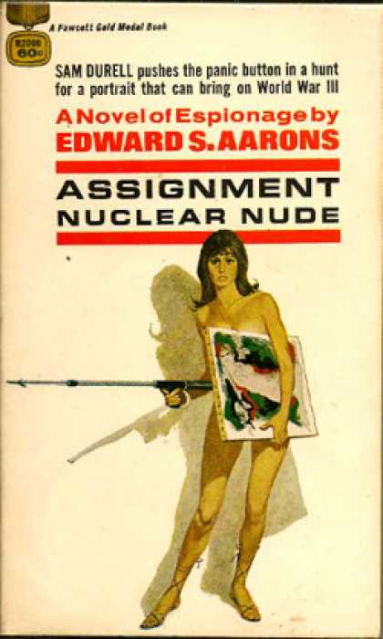 Gold Medal Books - Assignment, Nuclear Nude - Edward S. Aarons