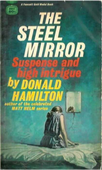 Gold Medal Books - The Steel Mirror - Donald Hamilton