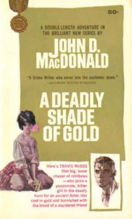 Gold Medal Books - A Deadly Shade of Gold - John D. Macdonald