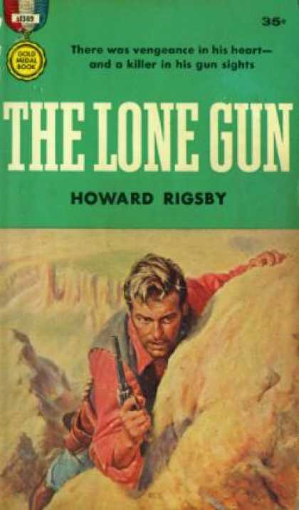Gold Medal Books - The Lone Gun - Howard Rigsby