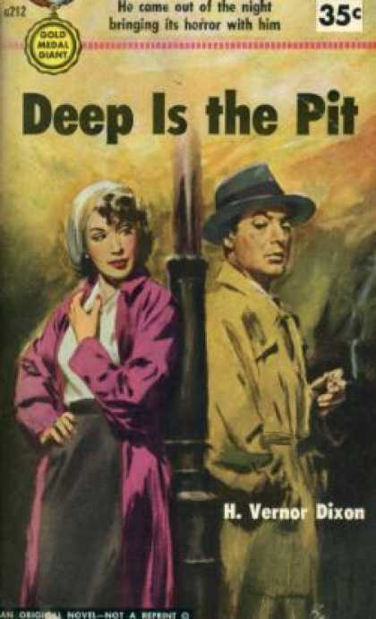 Gold Medal Books - Deep Is the Pit - H. Vernor Dixon