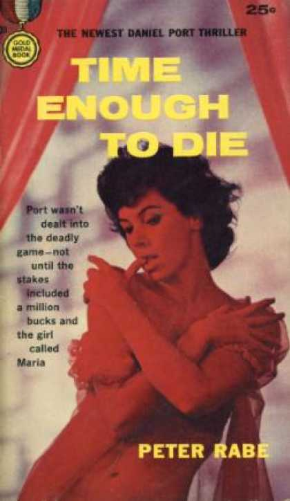 Gold Medal Books - Time Enough To Die - Peter Rabe