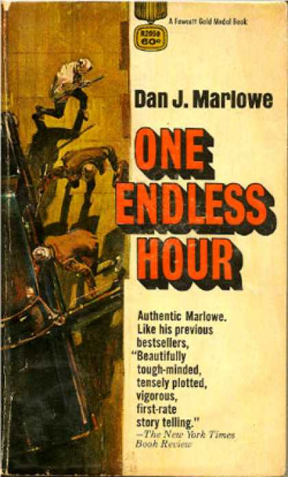 Gold Medal Books - One Endless Hour - Dan J. Marlowe