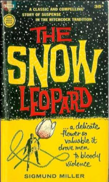 Gold Medal Books - The Snow Leopard - Sigmund Miller