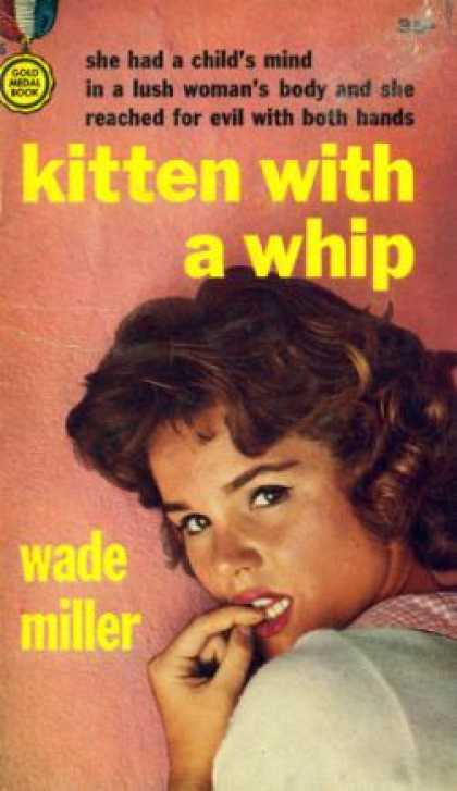 Gold Medal Books - Kitten With a Whip - Wade Miller
