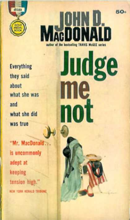 Gold Medal Books - Judge Me Not - John D. Macdonald
