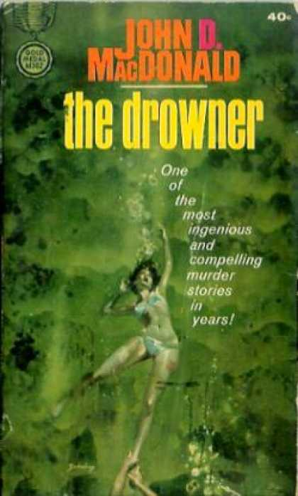 Gold Medal Books - The Drowner - John D. MacDonald
