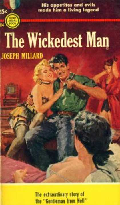 Gold Medal Books - The Wickedest Man - Joseph Millard