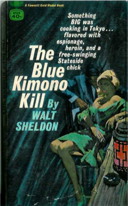 Gold Medal Books - The Blue Kimono Kill