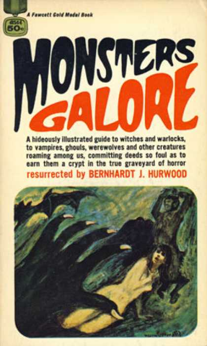 Gold Medal Books - Monsters Galore - Bernhardt J. Hurwood