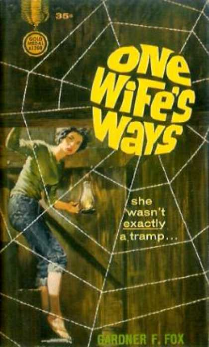Gold Medal Books - One Wife's Ways - Gardner F. Fox
