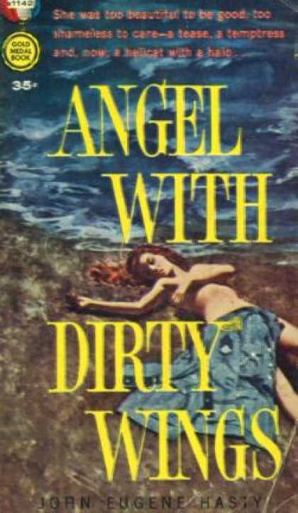 Gold Medal Books - Angel with Dirty Wings - John Eugene Hasty