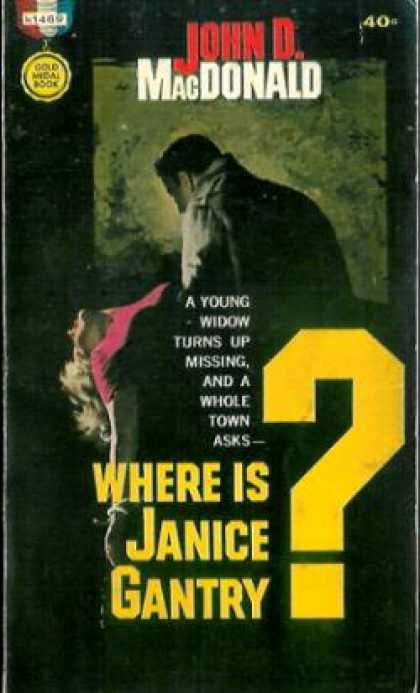Gold Medal Books - Where Is Janice Gantry? - John D. Macdonald