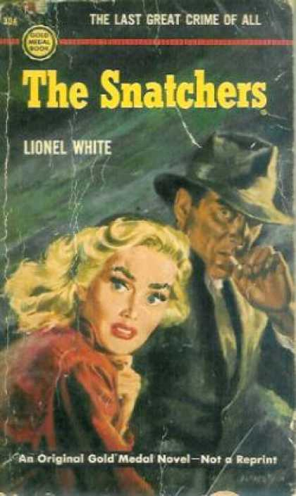 Gold Medal Books - The Snatchers - Lionel White