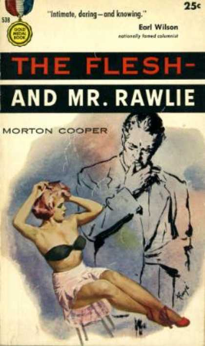 Gold Medal Books - The Flesh -: And Mr. Rawlie: A Gold Medal Original - Morton Cooper