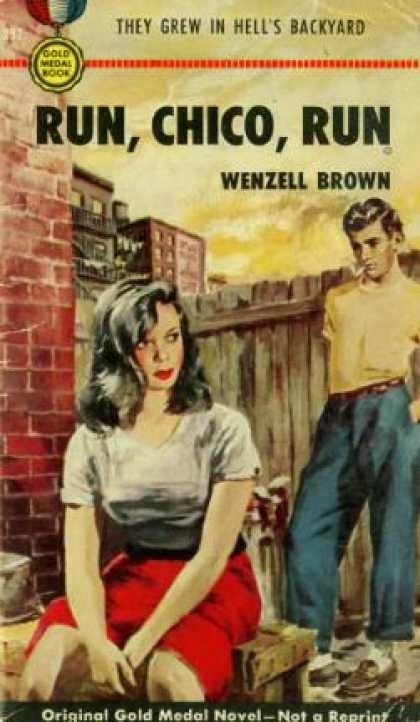 Gold Medal Books - Run, Chico, Run - Wenzell Brown