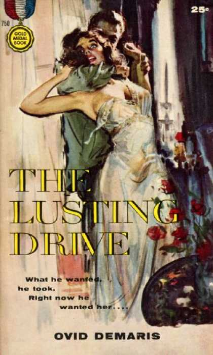 Gold Medal Books - The Lusting Drive - Ovid Demaris