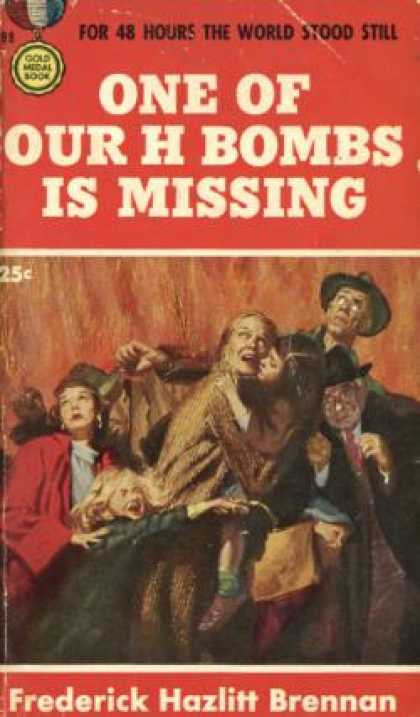 Gold Medal Books - One of Our H Bombs Is Missing - Frederick Hazlitt Brennan