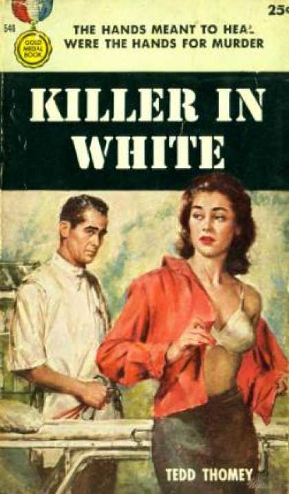 Gold Medal Books - Killer in White - Tedd Thomey